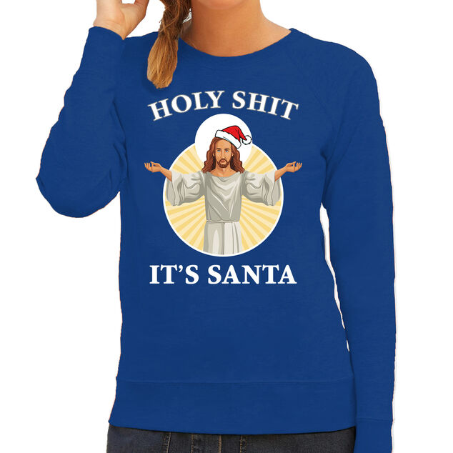 Holy shit its Santa fout Kerstsweater / kersttrui blauw voor dames - Kerstkleding / Christmas outfit